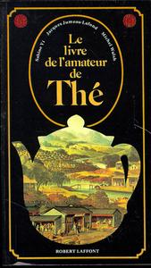 LIVRE DE L'AMATEUR DE THE - NE