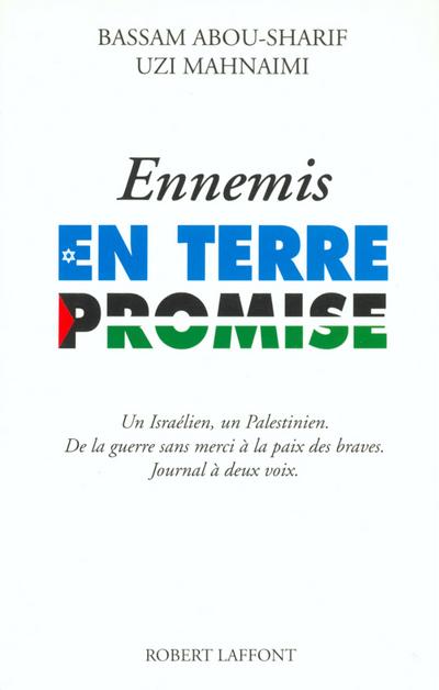 ENNEMIS EN TERRE PROMISE