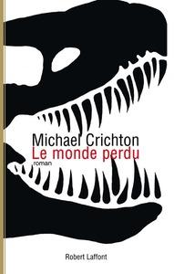 LE MONDE PERDU - JURASSIC PARK - TOME 2