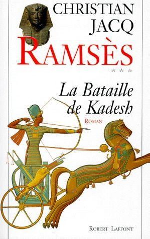 RAMSES - TOME 3 - LA BATAILLE DE KADESH