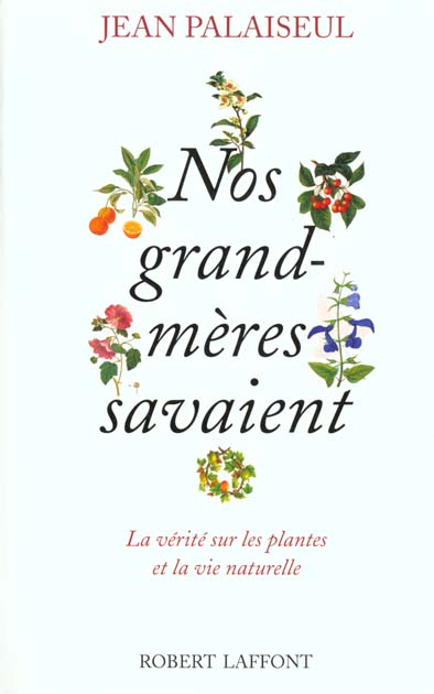 NOS GRAND-MERES SAVAIENT - NE