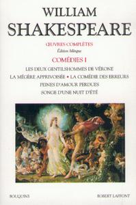 SHAKESPEARE - COMEDIES - TOME 1 - EDITION BILINGUE FRANCAIS/ANGLAIS