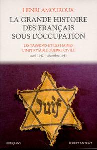 LA GRANDE HISTOIRE DES FRANCAIS SOUS L'OCCUPATION - TOME 3
