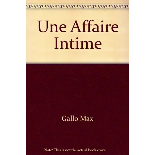 UNE AFFAIRE INTIME - LUXE