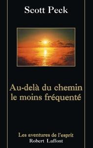 AU-DELA DU CHEMIN LE MOINS FREQUENTE