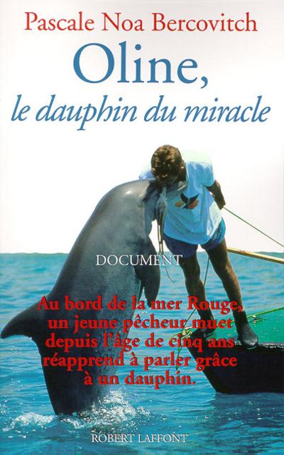 OLINE, LE DAUPHIN DU MIRACLE