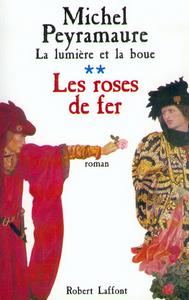LES ROSES DE FER - TOME 3 - NE