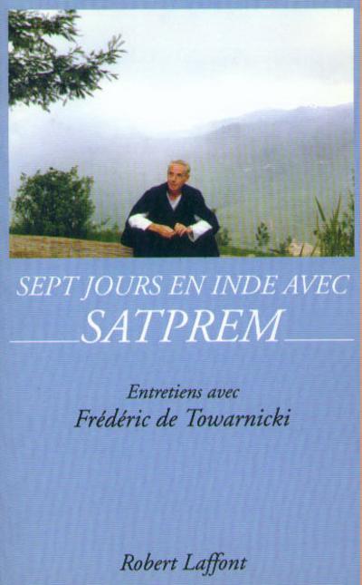 SEPT JOURS EN INDE AVEC SATPREM - NE