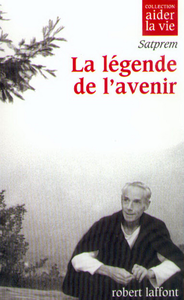 LA LEGENDE DE L'AVENIR
