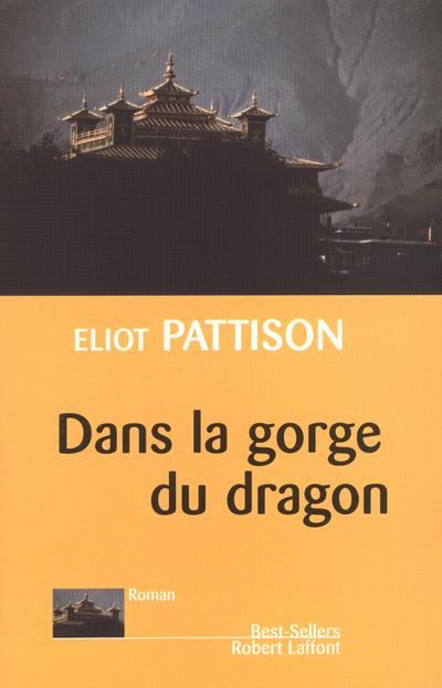 DANS LA GORGE DU DRAGON