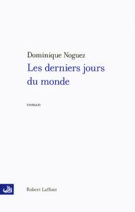 DERNIERS JOURS DU MONDE