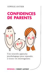 CONFIDENCES DE PARENTS