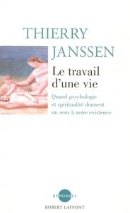 LE TRAVAIL D'UNE VIE - NE