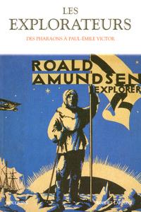 LES EXPLORATEURS DES PHARAONS A PAUL-EMILE VICTOR