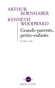 GRANDS-PARENTS, PETITS-ENFANTS - NE