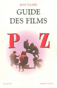 GUIDE DES FILMS - TOME 3 - (P-Z) - NE
