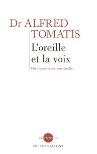 L'OREILLE ET LA VOIX - NE
