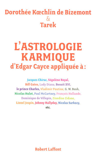 L'ASTROLOGIE KARMIQUE D'EDGAR CAYCE APPLIQUEE
