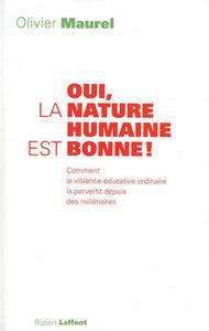 OUI, LA NATURE HUMAINE EST BONNE !