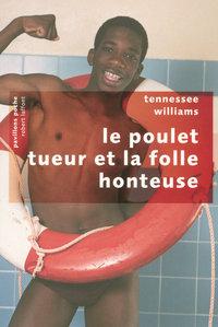 LE POULET TUEUR ET LA FOLLE HONTEUSE - PAVILLONS POCHE