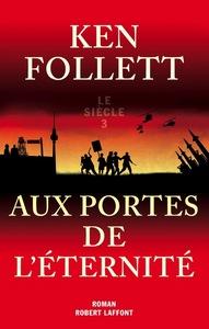 AUX PORTES DE L'ETERNITE - SIECLE 3