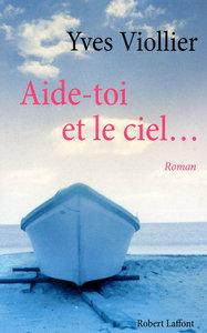 AIDE-TOI ET LE CIEL...