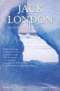 JACK LONDON - AVENTURES DES NEIGES ET D'AILLEURS - NE