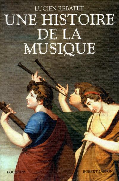 UNE HISTOIRE DE LA MUSIQUE - NE