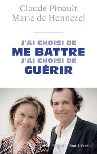 J'AI CHOISI DE ME BATTRE, J'AI CHOISI DE GUERIR