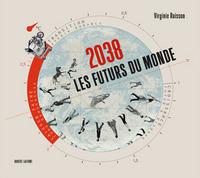 2038 LES FUTURS DU MONDE