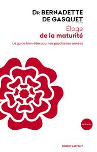 ELOGE DE LA MATURITE