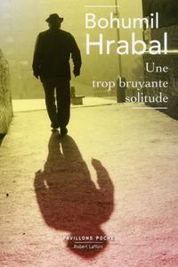 UNE TROP BRUYANTE SOLITUDE - PAVILLONS POCHE - NOUVELLE EDITION