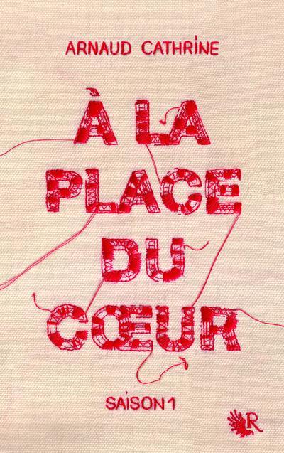 A LA PLACE DU COEUR - SAISON 1