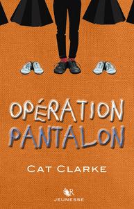 OPERATION PANTALON