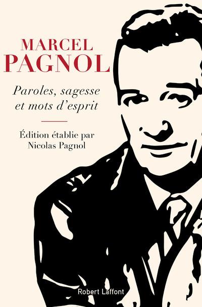 PAROLES, SAGESSE ET MOTS D'ESPRIT