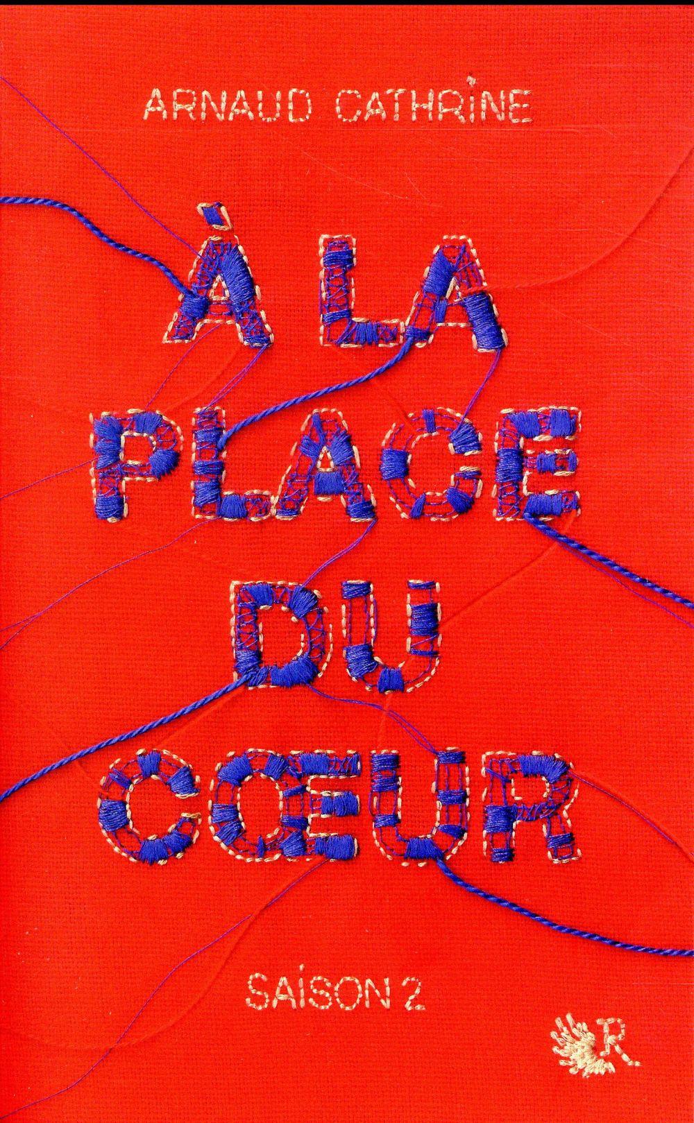 A LA PLACE DU COEUR - SAISON 2