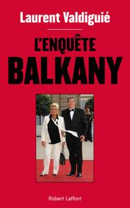 L'ENQUETE BALKANY