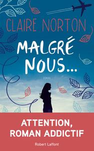MALGRE NOUS...