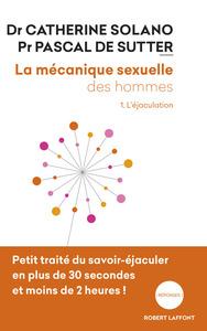 T1 LA MECANIQUE SEXUELLE DES HOMMES -  NE 2018