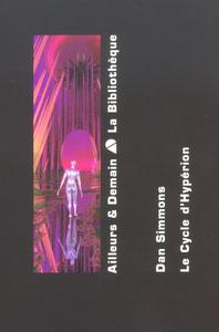 LE CYCLE D'HYPERION - AILLEURS ET DEMAIN : LA BIBLIOTHEQUE - COFFRET 2 VOL.