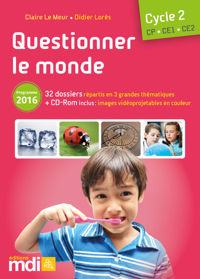 MDI QUESTIONNER LE MONDE - FICHIER CYCLE 2 + CD