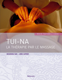 TUI-NA. LA THERAPIE PAR LE MASSAGE
