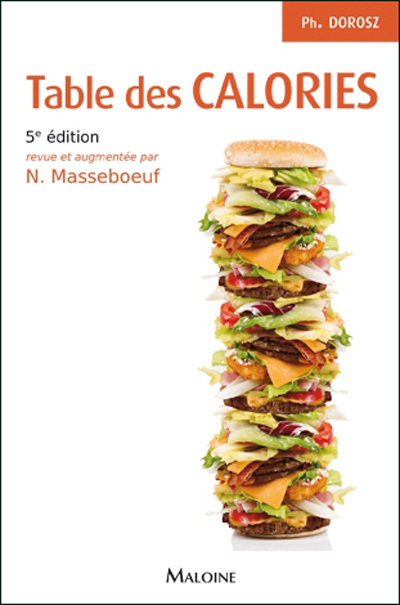 TABLE DES CALORIES, 5E ED.