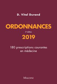 ORDONNANCES 2019 - 180 PRESCRIPTIONS COURANTES EN MEDECINE - 5E EDITION