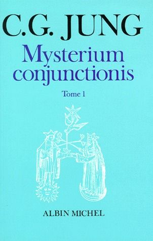 MYSTERIUM CONJUNCTIONIS - TOME 1