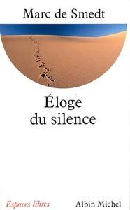 ELOGE DU SILENCE