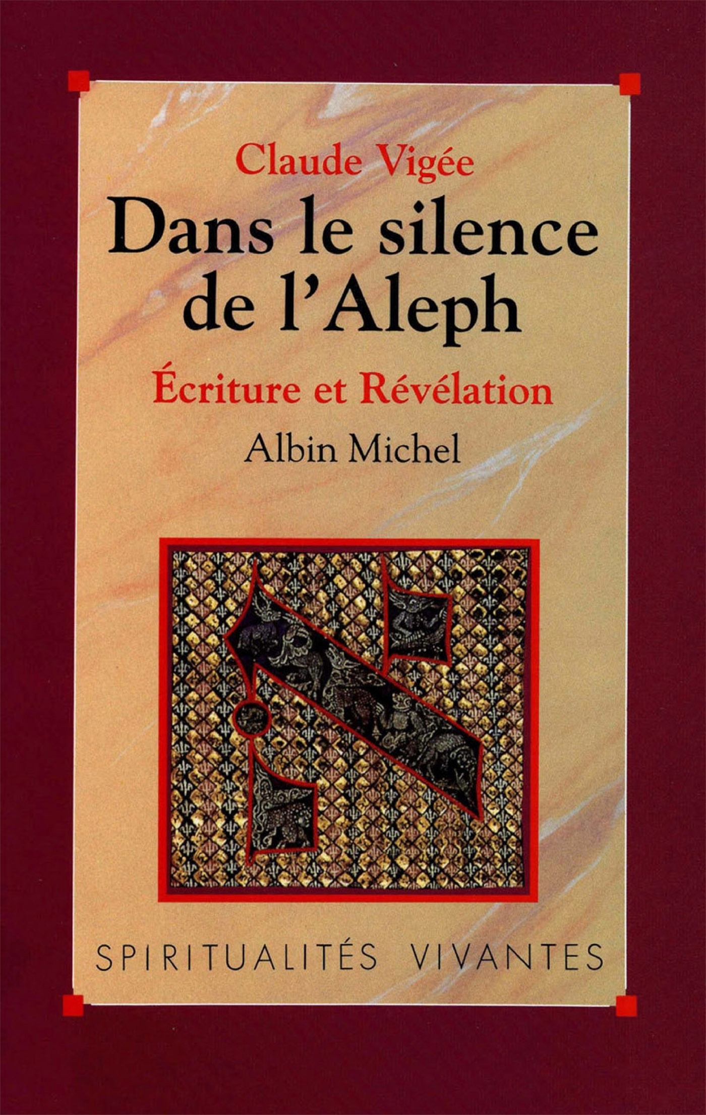 DANS LE SILENCE DE L'ALEPH - ECRITURE ET REVELATION