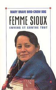 FEMME SIOUX - ENVERS ET CONTRE TOUT
