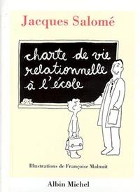 CHARTE DE VIE RELATIONNELLE A L'ECOLE