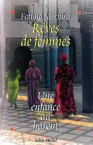REVES DE FEMMES - UNE ENFANCE AU HAREM